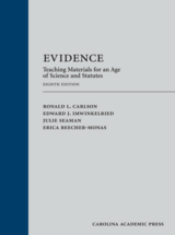 Evidence: Teaching Materials for an Age of Science and Statutes (with Federal Rules of Evidence Appendix) book jacket