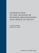 Introduction to the Taxation of Business Organizations and Choice of Entity book jacket