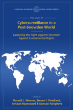 Cybersurveillance in a Post-Snowden World, The Global Papers Series, Volume VI