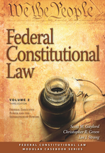 Federal Constitutional Law (Volume 2), Third Edition