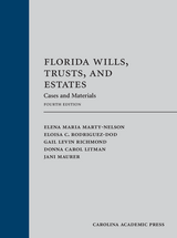 Florida Wills, Trusts, and Estates, Fourth Edition