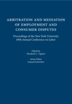 Arbitration and Mediation of Employment and Consumer Disputes book jacket