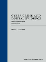 Cyber Crime and Digital Evidence, Third Edition