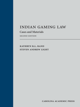 Indian Gaming Law, Second Edition