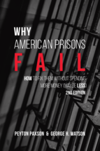 Why American Prisons Fail, Second Edition