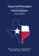 Texas Civil Procedure: Pretrial Litigation, 2018-2019 book jacket