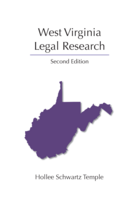 West Virginia Legal Research, Second Edition