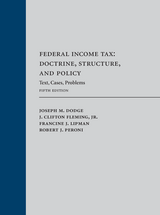 Federal Income Tax: Doctrine, Structure, and Policy book jacket