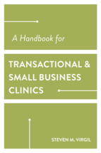 A Handbook for Transactional and Small Business Clinics