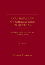 Louisiana Law of Obligations in General, A Treatise