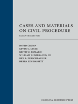 Cases and Materials on Civil Procedure, Seventh Edition