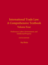 International Trade Law: A Comprehensive Textbook, Volume 4, Fifth Edition