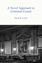 A Novel Approach to Criminal Courts