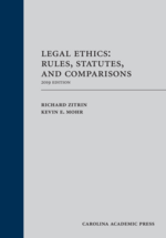 Legal Ethics: Rules, Statutes, and Comparisons 2019 Edition book jacket