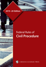 Federal Rules of Civil Procedure, 2019–20 Edition book jacket