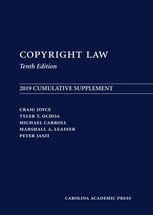 Copyright Law: 2019 Cumulative Supplement, Tenth Edition