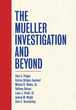 The Mueller Investigation and Beyond