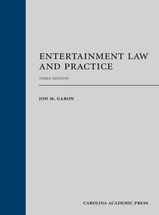 Entertainment Law and Practice, Third Edition