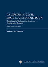 California Civil Procedure Handbook 2020-2021, 2020-2021 Edition