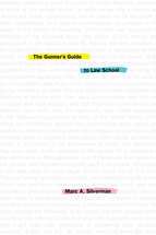 The Gunner's Guide to Law School