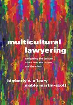 Multicultural Lawyering