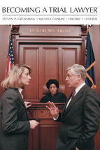 Becoming a Trial Lawyer, with Casefiles