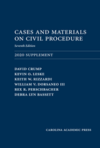 Cases and Materials on Civil Procedure: 2020 Supplement, Seventh Edition