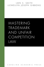 Mastering Trademark and Unfair Competition Law book jacket