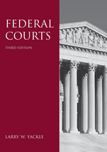Federal Courts, Third Edition