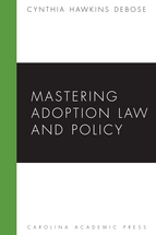 Mastering Adoption Law and Policy book jacket