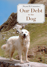 Our Debt to the Dog book jacket