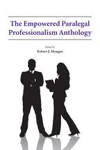 The Empowered Paralegal Professionalism Anthology