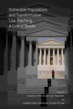 Vulnerable Populations and Transformative Law Teaching