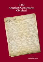 Is the American Constitution Obsolete? book jacket