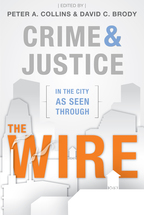 Crime and Justice in the City as Seen through <em>The Wire</em> book jacket