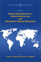 Recent Developments in Administrative Law and Alternative Dispute Resolution book jacket