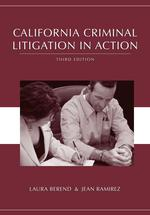 California Criminal Litigation in Action book jacket