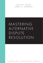 Mastering Alternative Dispute Resolution book jacket