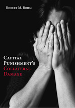 Capital Punishment's Collateral Damage book jacket