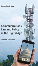 Communications Law and Policy in the Digital Age book jacket