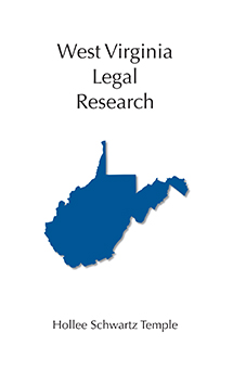 West Virginia Legal Research book jacket
