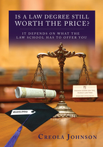 Is a Law Degree Still Worth the Price? book jacket