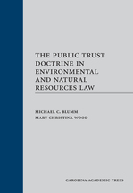 The Public Trust Doctrine in  Environmental and Natural Resources Law book jacket