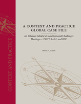 A Context and Practice Global Case File: An Intersex Athlete's Constitutional Challenge, <em> Hastings v. USATF, IAAF, and IOC </em> book jacket