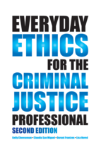 Everyday Ethics for the Criminal Justice Professional book jacket