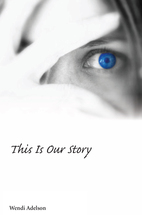 This Is Our Story book jacket
