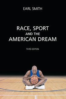 Race, Sport and the American Dream book jacket