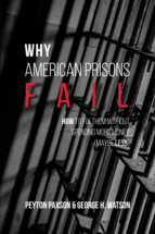 Why American Prisons Fail book jacket