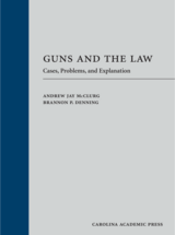 Guns and the Law book jacket