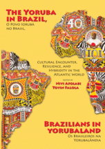 The Yoruba in Brazil, Brazilians in Yorubaland book jacket